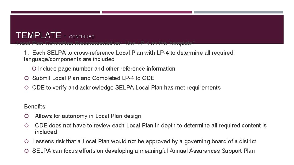 """TEMPLATE - CONTINUED Local Plan Committee Recommendation: Use LP-4 as the """"template"""" 1. Each"""