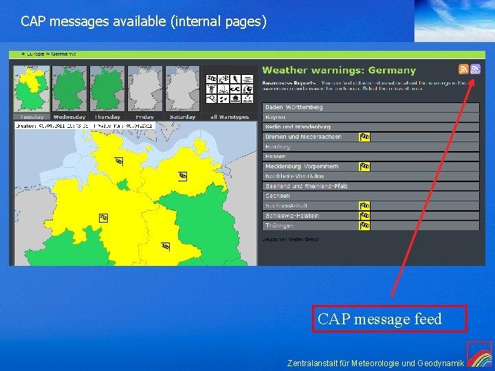 CAP messages available (internal pages) CAP message feed Zentralanstalt für Meteorologie und Geodynamik