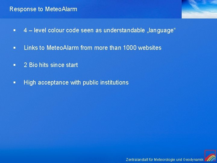 """Response to Meteo. Alarm § 4 – level colour code seen as understandable """"language"""""""