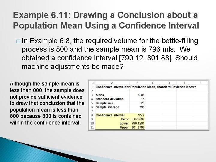 Example 6. 11: Drawing a Conclusion about a Population Mean Using a Confidence Interval