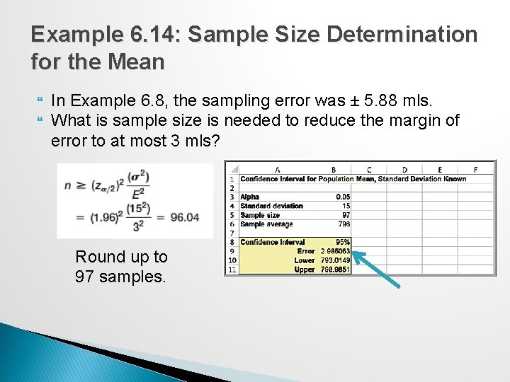 Example 6. 14: Sample Size Determination for the Mean In Example 6. 8, the