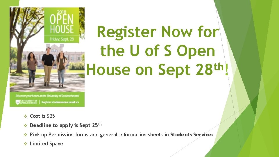 Register Now for the U of S Open th House on Sept 28 !