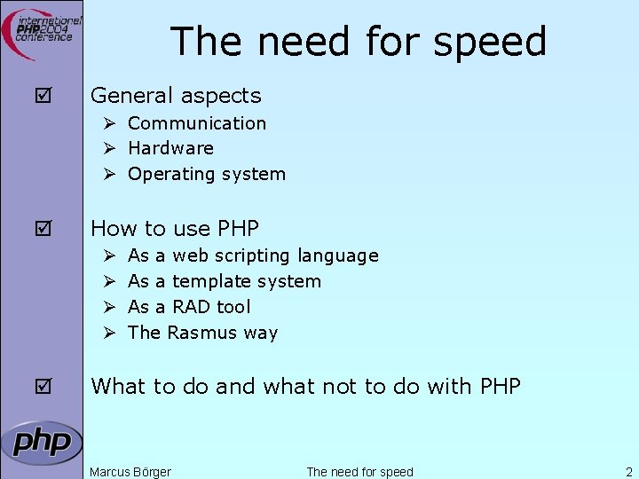 The need for speed þ General aspects Ø Communication Ø Hardware Ø Operating system