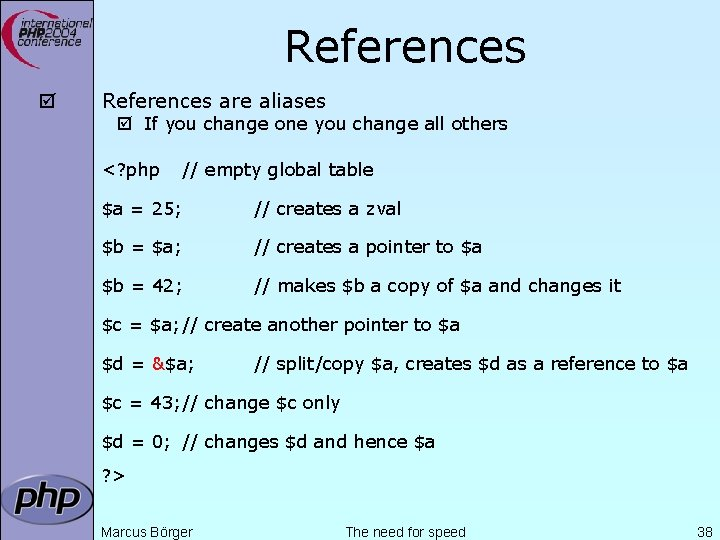 References þ References are aliases þ If you change one you change all others