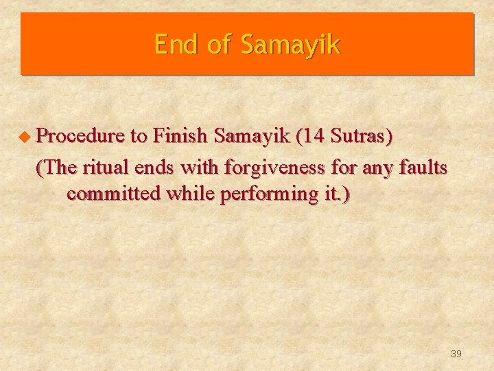 End of Samayik u Procedure to Finish Samayik (14 Sutras) (The ritual ends with