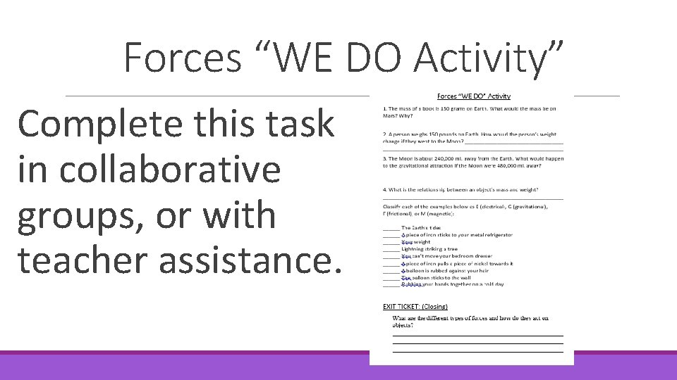 """Forces """"WE DO Activity"""" Complete this task in collaborative groups, or with teacher assistance."""
