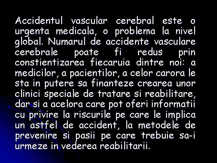 pierdere în greutate inexplicabilă după accident vascular cerebral folosind greutăți pentru a pierde grăsimea brațului