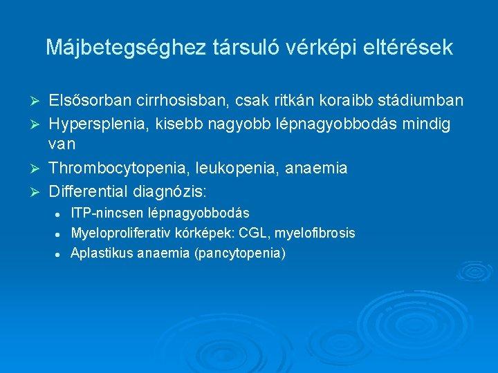 vérvizsgálat a feltételezett májbetegségre