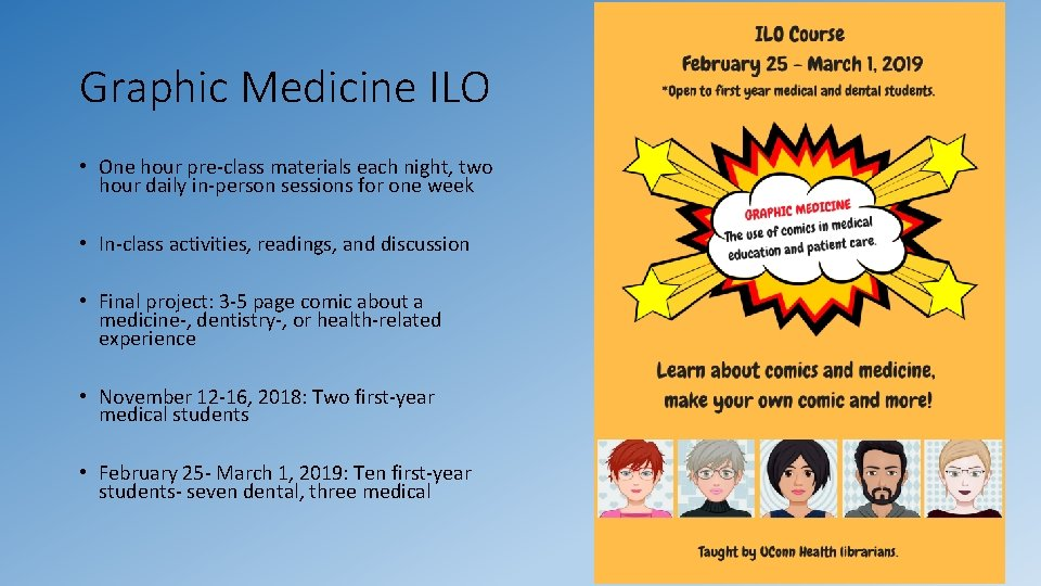 Graphic Medicine ILO • One hour pre-class materials each night, two hour daily in-person