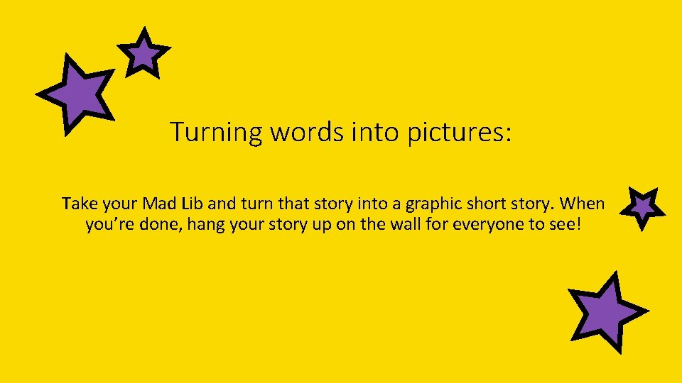 Turning words into pictures: Take your Mad Lib and turn that story into a