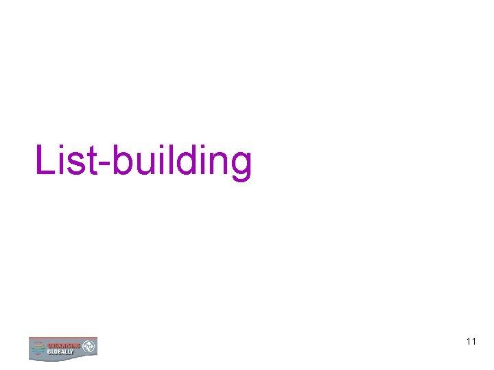 List-building 11