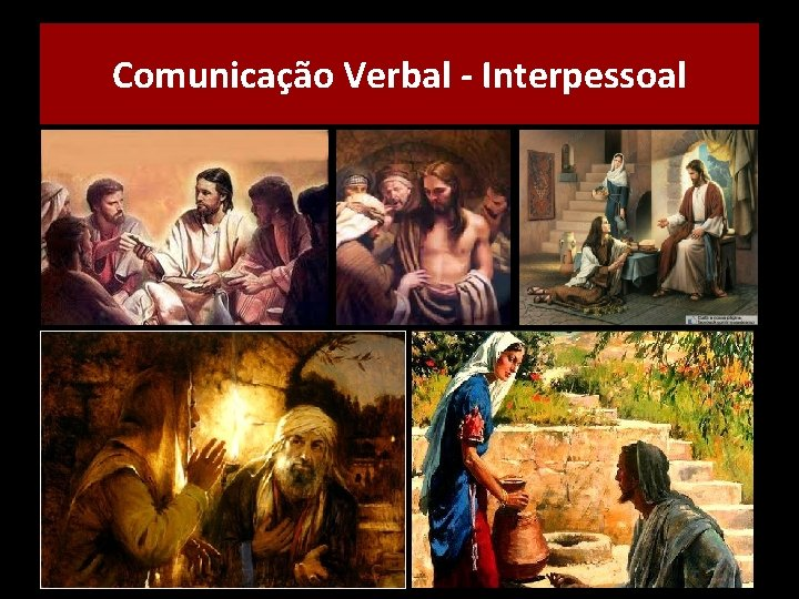 Comunicação Verbal - Interpessoal