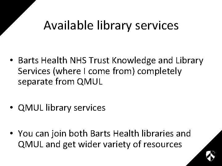 Available library services • Barts Health NHS Trust Knowledge and Library Services (where I