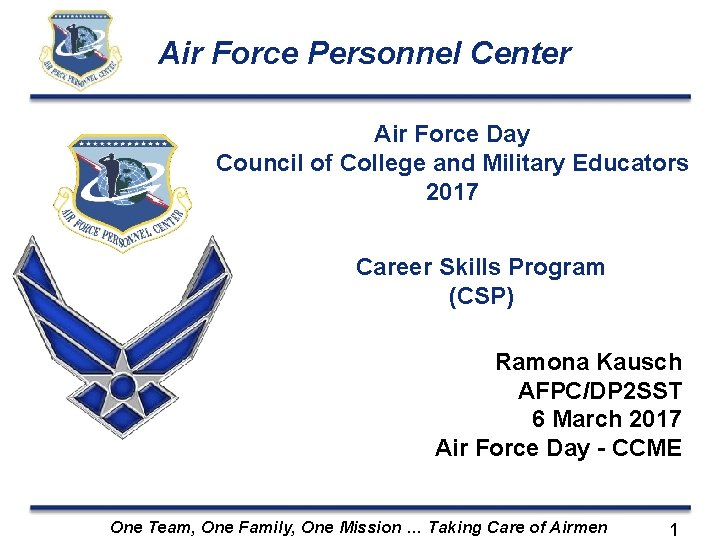 Air Force Personnel Center Air Force Day Council of College and Military Educators 2017