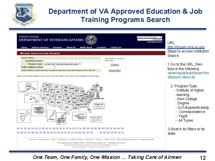 Department of VA Approved Education & Job Training Programs Search URL: http: //inquiry. vba.