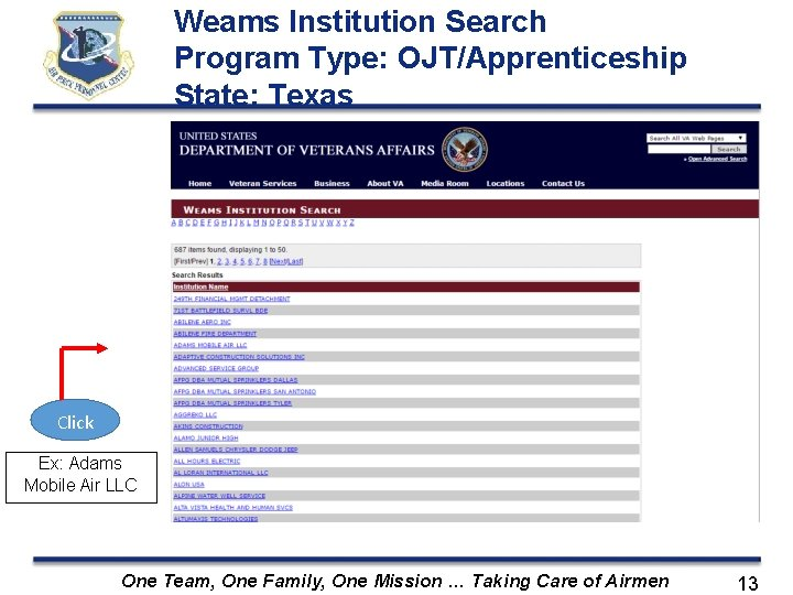 Weams Institution Search Program Type: OJT/Apprenticeship State: Texas Click Ex: Adams Mobile Air LLC