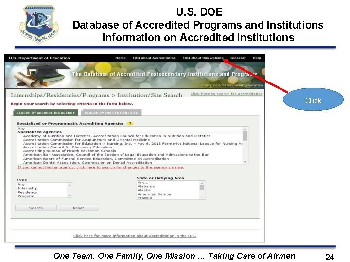 U. S. DOE Database of Accredited Programs and Institutions Information on Accredited Institutions Click