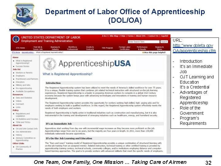 Department of Labor Office of Apprenticeship (DOL/OA) URL: http: ''www. doleta. gov OA/apprenticeship. cfm