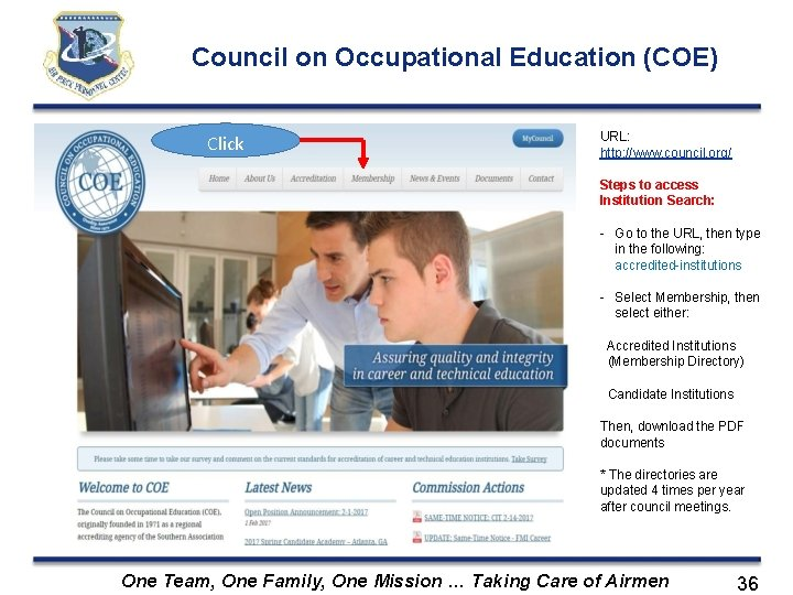 Council on Occupational Education (COE) Click URL: http: //www. council. org/ Steps to access