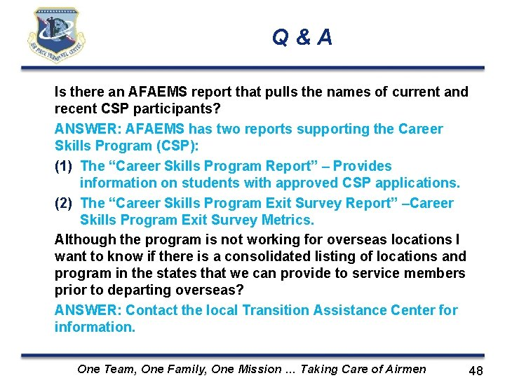 Q&A Is there an AFAEMS report that pulls the names of current and recent