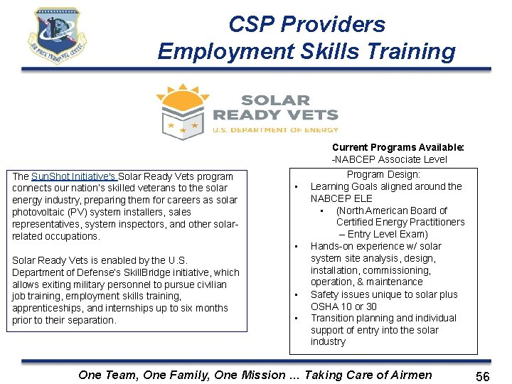 CSP Providers Employment Skills Training Current Programs Available: -NABCEP Associate Level The Sun. Shot
