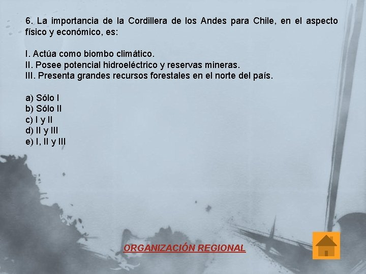 6. La importancia de la Cordillera de los Andes para Chile, en el aspecto