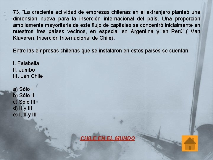 """73. """"La creciente actividad de empresas chilenas en el extranjero planteó una dimensión nueva"""