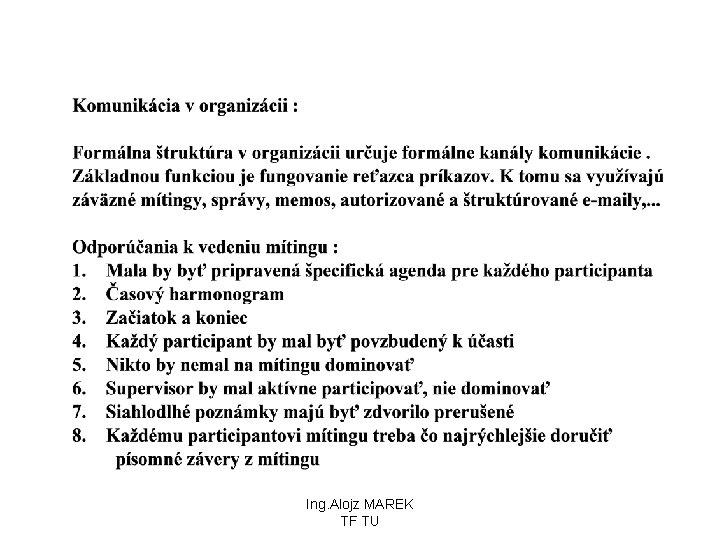 Ing. Alojz MAREK TF TU