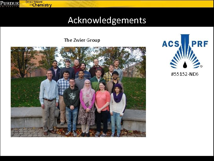 Acknowledgements The Zwier Group #55152 -ND 6