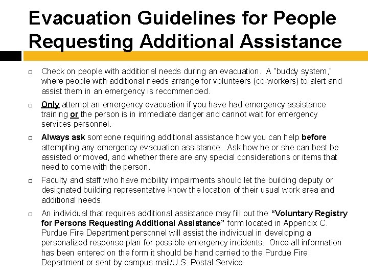 Evacuation Guidelines for People Requesting Additional Assistance Check on people with additional needs during