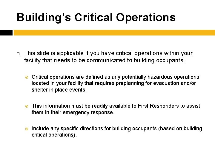 Building's Critical Operations This slide is applicable if you have critical operations within your