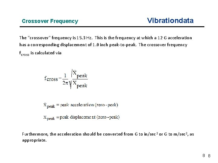 """Crossover Frequency Vibrationdata The """"crossover"""" frequency is 15. 3 Hz. This is the frequency"""