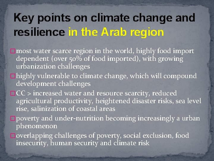 Key points on climate change and resilience in the Arab region � most water