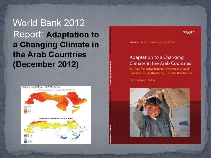 World Bank 2012 Report: Adaptation to a Changing Climate in the Arab Countries (December