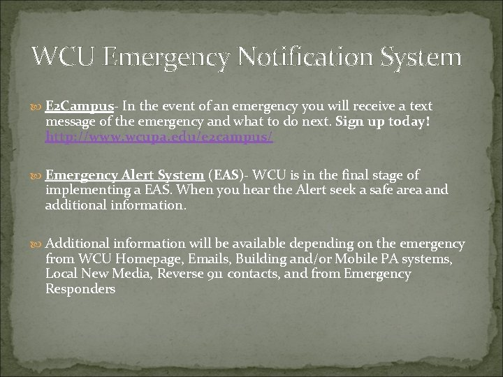 WCU Emergency Notification System E 2 Campus- In the event of an emergency you