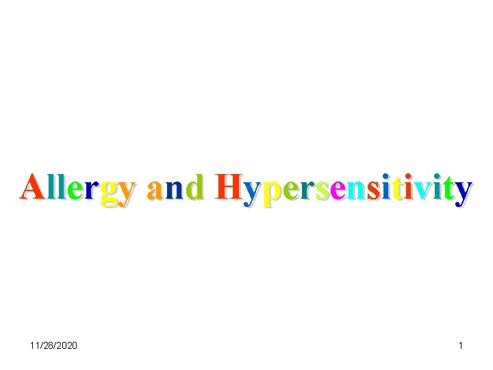 Allergy and Hypersensitivity 11/28/2020 1