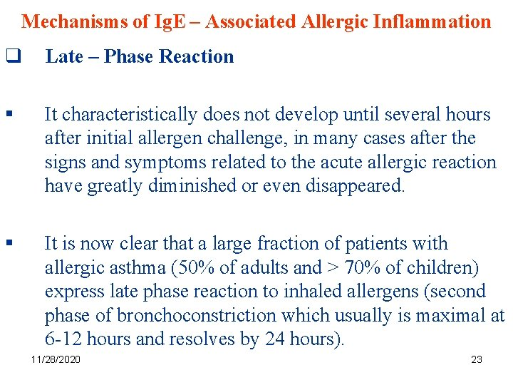 Mechanisms of Ig. E – Associated Allergic Inflammation q Late – Phase Reaction §
