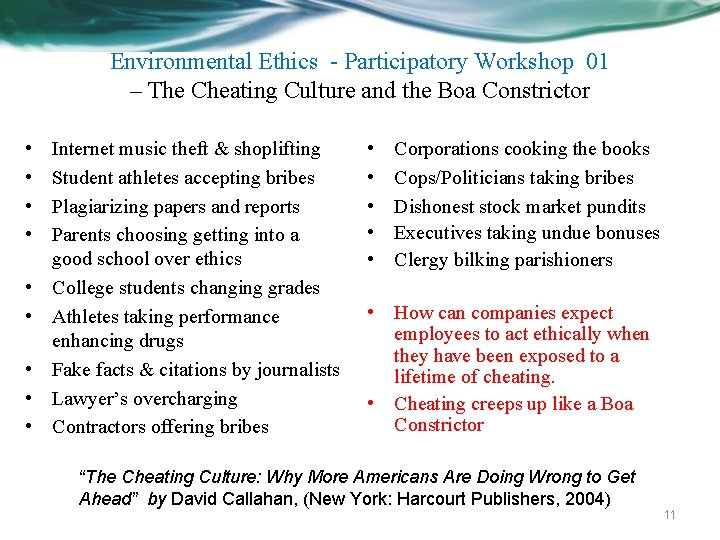 Environmental Ethics - Participatory Workshop 01 – The Cheating Culture and the Boa Constrictor