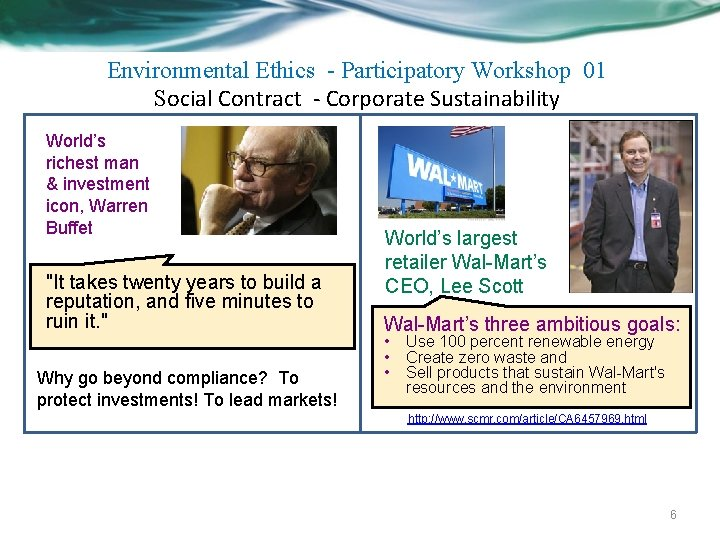 Environmental Ethics - Participatory Workshop 01 Social Contract - Corporate Sustainability World's richest man