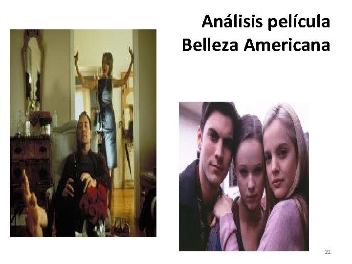 Análisis película Belleza Americana 21