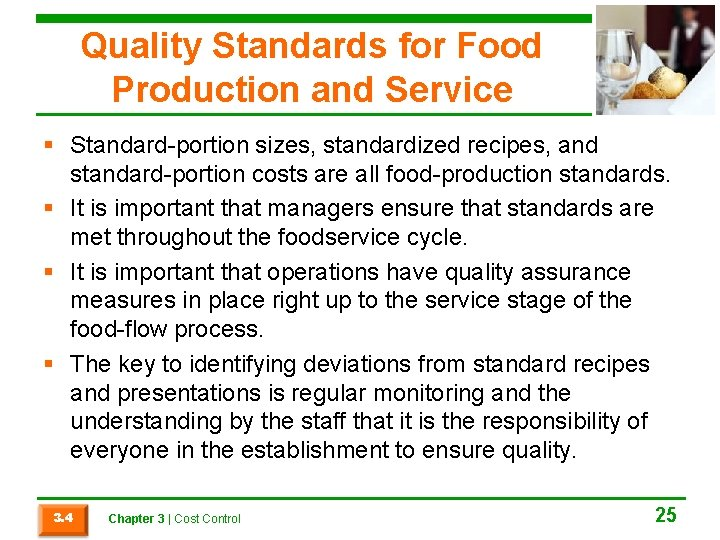 Quality Standards for Food Production and Service § Standard-portion sizes, standardized recipes, and standard-portion