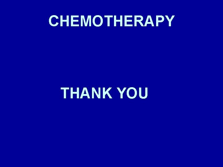 CHEMOTHERAPY THANK YOU