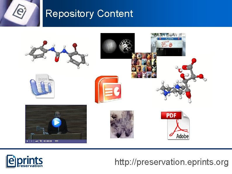 Repository Content http: //preservation. eprints. org