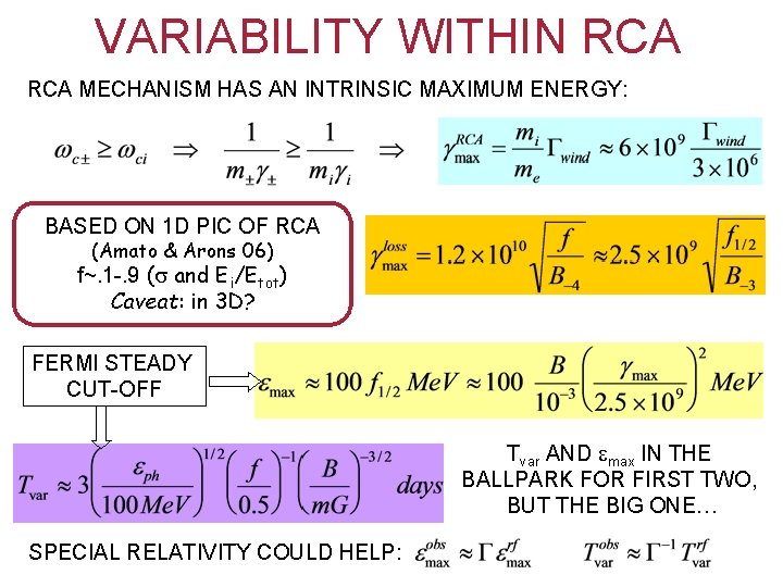 VARIABILITY WITHIN RCA MECHANISM HAS AN INTRINSIC MAXIMUM ENERGY: BASED ON 1 D PIC