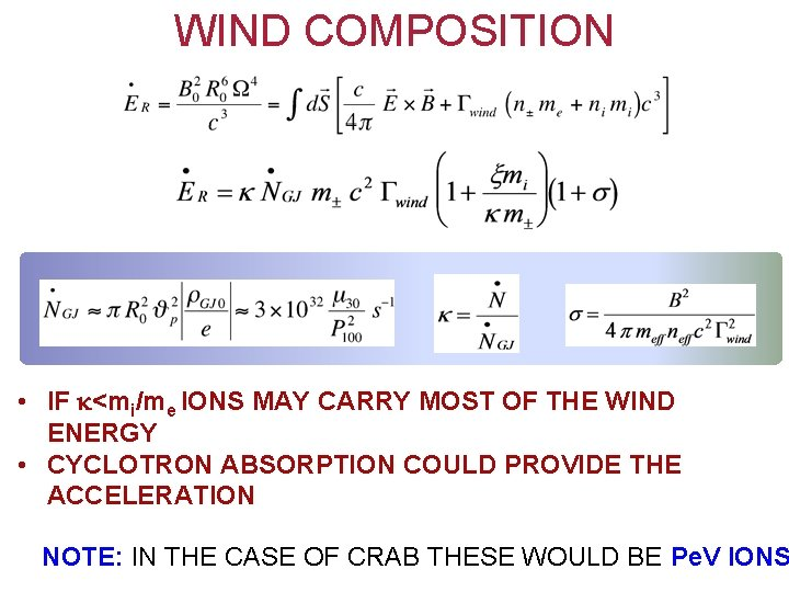 WIND COMPOSITION • IF <mi/me IONS MAY CARRY MOST OF THE WIND ENERGY •