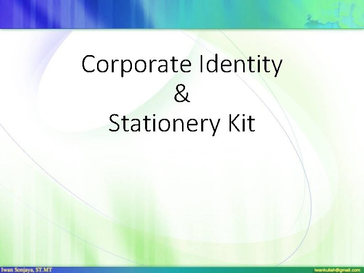 Corporate Identity & Stationery Kit