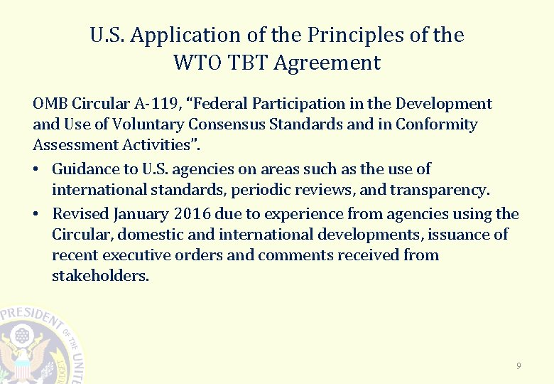 U. S. Application of the Principles of the WTO TBT Agreement OMB Circular A-119,