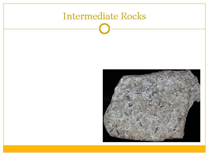 Intermediate Rocks