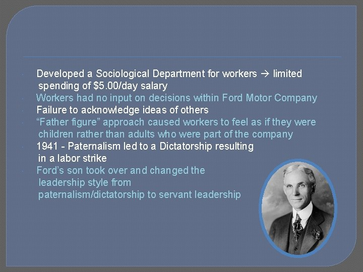 Developed a Sociological Department for workers limited spending of $5. 00/day salary Workers
