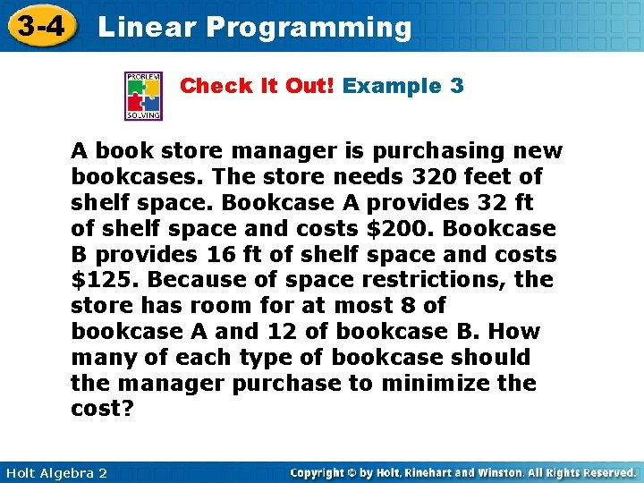 3 -4 Linear Programming Check It Out! Example 3 A book store manager is